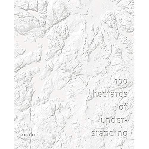 100 Hectares of Understanding