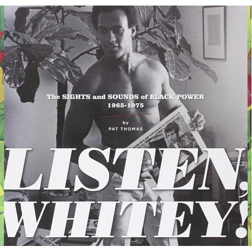 Listen, Whitey!