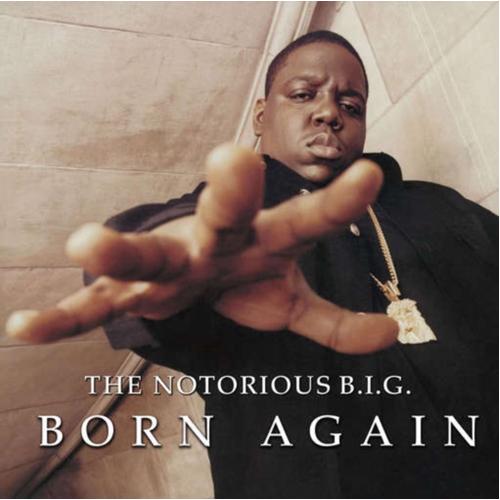 The Notorious B.I.G.: Born Again - 12